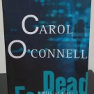 Dead Famous by Carol O'Connell - Signed Uncorrected Proof