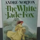 The White Jade Fox by Andre Norton - 1st Paperback Edition