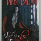Young Vampires in Love by Mardi Ballou - Signed 1st Trade Pb. Edn