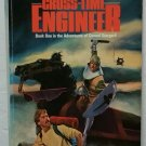 The Cross-Time Engineer: The Adventures of Conrad Stargard by Leo Frankowski