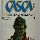 Casca: The Eternal Mercenary by Barry Sadler