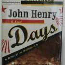 John Henry Days by Colson Whitehead - Signed 1st Hb. Edn.