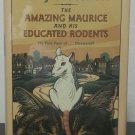 The Amazing Maurice and His Educated Rodents by Terry Pratchett - 1st Hb. Edn.
