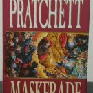 Maskerade by Terry Pratchett - 1st U.K. Hb. Edn.