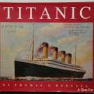 Titanic by Thomas E.  Bonsall - 1st Hb. Edn