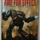 Fire For Effect: Battletech: Battlecorps Anthology vol. 4 Ed. by Jason Schmetzer