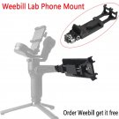 Phone Holder for Zhiyun Weebill Lab Crane 3 LAB Hohem iSteady Pro Feiyu G6 Gimbal Viewfinder for Sma