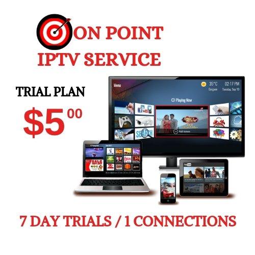 IPTV 7 DAY TRIALS, 1 CONNECTION