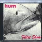 Hum Fillet Show Rare 1991 CD