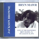 Jackson Browne Live 1973 Pennsylvania Main Point Bryn Mawr FM SBD CD