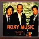 Roxy Music Live 2001 Scotland BBC Radio One SBD CD