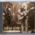 Indigo Girls Live 2002 New York Rochester Auditorium Theater SBD CD