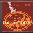 The Church Live 2003 Sydney Opera House Australia CD