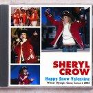 Sheryl Crow Live 2002 Salt Lake City Olympic Game Concert SBD CD