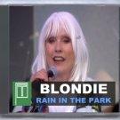 Blondie Live 2011  Rain in the Park BBC Maida Vale Studios Abbey Road CD