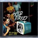 Wild Turkey Live 1973 London Hippodrome BBC Radio SBD CD