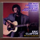 Eric Clapton Best Unreleased Sessions Outtakes Studio Live Tracks CD
