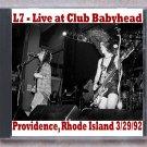 L7 Live 1992 Providence Rhode Island Club Babyhead CD