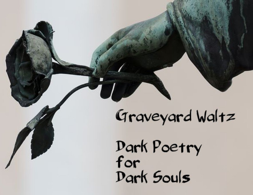 Graveyard Waltz - Dark Poetry For Dark Souls