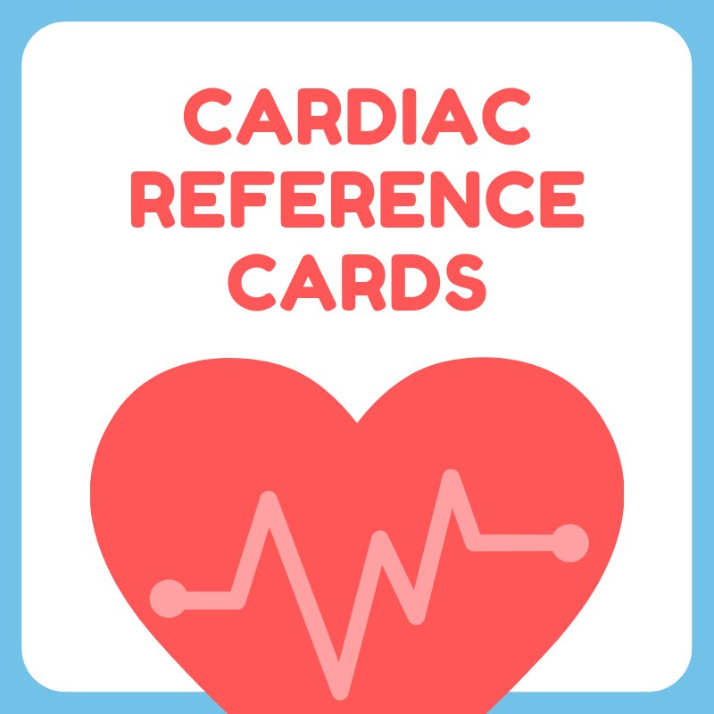 Cardiac Reference Cards