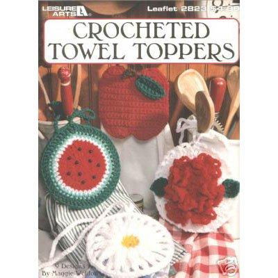 Leisure Arts - Crocheted Towel Toppers Crochet Leaflet