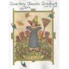 NEW !! Country Classic Crochet Book No. 4238