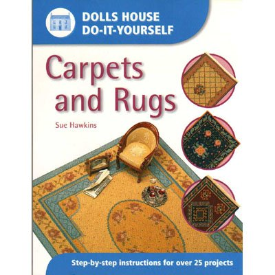 New Dolls House Do-It-Yourself Carpets and Rugs Projects