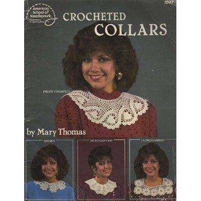 Crocheted Collars by Mary Thomas Patterns