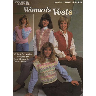 Women's Vests Leaflet - Knit & Crochet