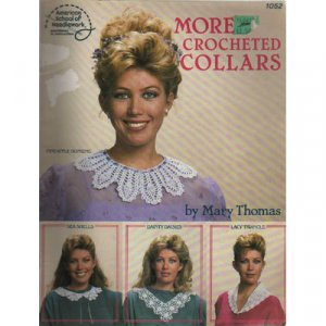 More Crocheted Collars Pattern Booklet
