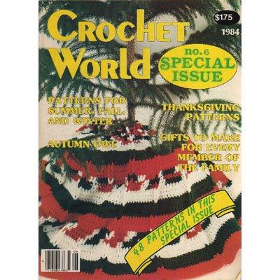 Crochet World Magazine 1984