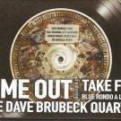THE DAVE BRUBECK QUARTET TIME OUT Take Five Blue Rondo A La Turk 7 tracks CD