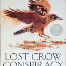 Lost Crow Conspiracy Blood Rose Rebellion 2 by Rosalyn Eves Advance Reader's Copy
