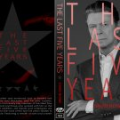 DAVID BOWIE : THE LAST FIVE YEARS DVD