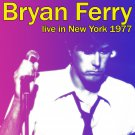 BRYAN FERRY : LIVE IN NEW YORK 1977 2CD SET