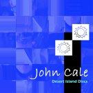 JOHN CALE : DESERT ISLAND DISCS CD