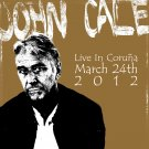 JOHN CALE : LIVE IN CORUNA 2012 CD
