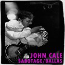 JOHN CALE : SABOTAGE/DALLAS 1979 CD