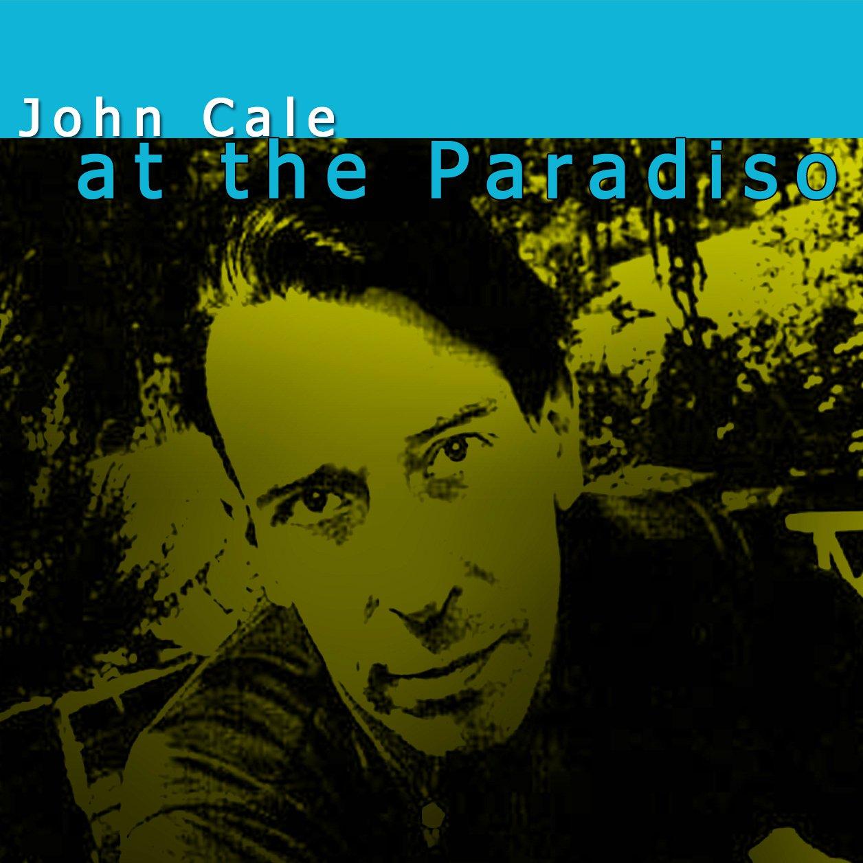 JOHN CALE : AT THE PARADISO, AMSTERDAM 2CD SET