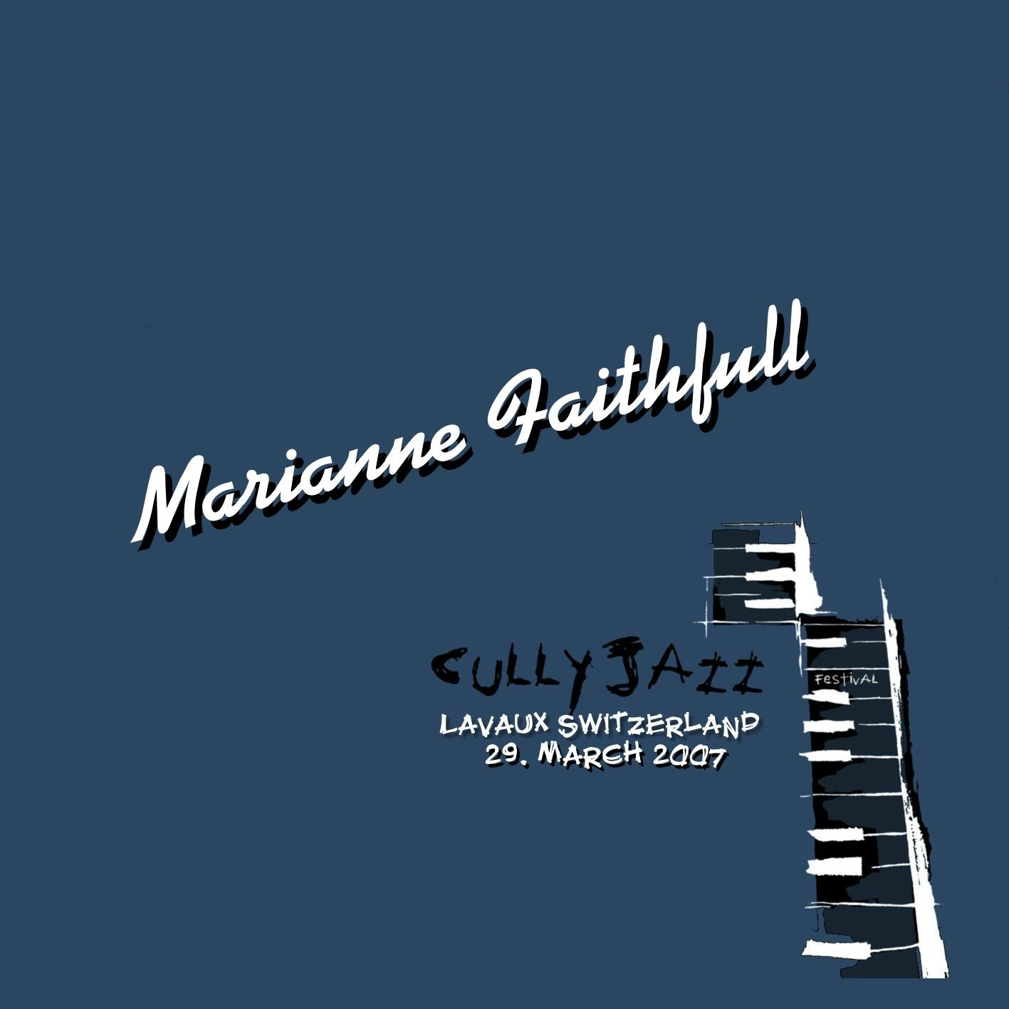 MARIANNE FAITHFULL : CULLY JAZZ FESTIVAL 2007 2CD SET
