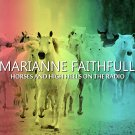 MARIANNE FAITHFULL : HORSES & HIGH HEELS ON THE RADIO 2CD SET