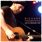 RICHARD THOMPSON : LIVE IN DENMARK 2000 CD