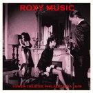 ROXY MUSIC : TOWER THEATER, PHILADELPHIA CD