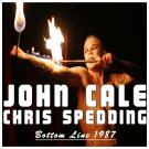 JOHN CALE & CHRIS SPEDDING : BOTTOM LINE, NEW YORK 1987 CD
