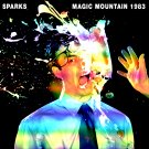 SPARKS : MAGIC MOUNTAIN 1983 CD