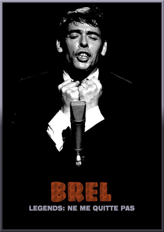 JACQUES BREL : LEGENDS - NE ME QUITTE PAS DVD