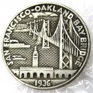 US 1936 San Francisco - Oakland Bay Bridge Opening Copy Coins  For Collection