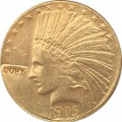 US 1915 Indian Head Half Eagle $10 Ten Dollars Gold Copy Coin  For Collection