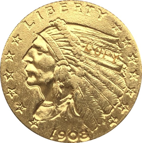 US 1908 Indian Half Eagle $5 Five Dollars Gold Copy Coin  For Collection