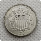 US 1871 Shield Nickel 5C Five Cent No Rays Copy Coin  For Collection